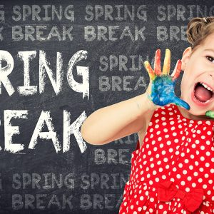 Things to do Around Town for Spring Break